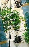 Healing Lyme Disease Naturally (English Edition)