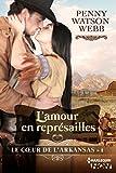 L'amour en représailles : Le coeur de l'Arkansas - tome 1 (French Edition)