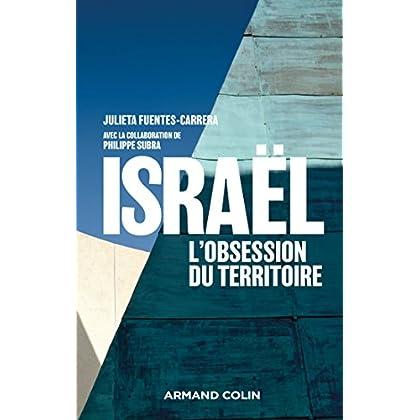 Israël, l'obsession du territoire