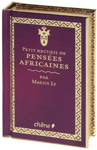 Petit recueil de pensées africaines