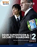 BTEC Level 2 Award Door Supervision and Security Guarding Candidate Handbook (Btec Specialist)
