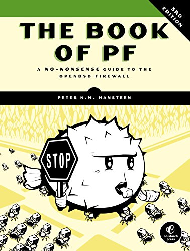 The Book of PF, 3rd Edition: A No-Nonsense Guide to the OpenBSD Firewall (English Edition) -