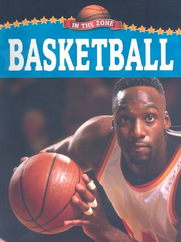 Basketball (In the Zone (Hardcover)) por Rennay Craats