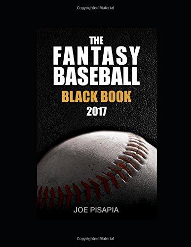 The Fantasy Baseball Black Book 2017 Edition (Fantasy Black Book)