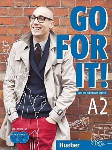 Go for it! A2: Kursbuch + Arbeitsbuch + 2 Audio-CDs