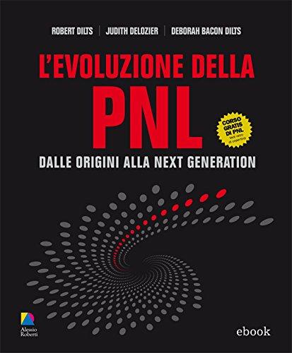 L'Evoluzione della PNL (I classici PNL)
