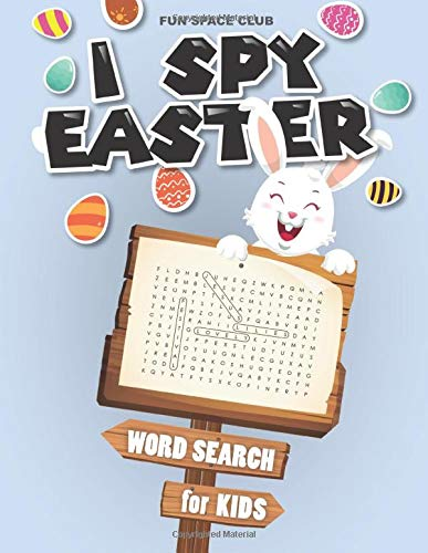I Spy Easter Word Search for Kids: Word Search for Kids Ages 8-10 (Happy Easter Word Search, Band 3)