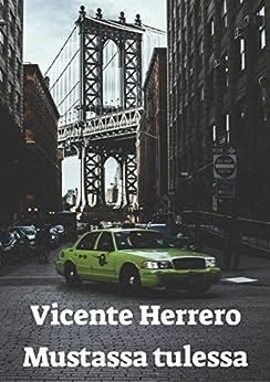 Mustassa Tulessa por Vicente  Herrero Gratis