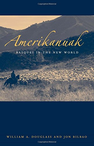 Amerikanuak: Basques in the New World (Basque Series)