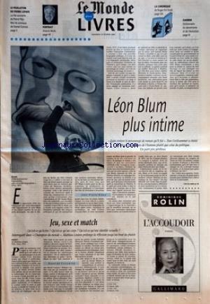 MONDE DES LIVRES (LE) du 23/02/1996 - LE FEUILLETON DE PIERRE LEPAPE - LA VIE COURANTE DE PIERRE PEJU MOI LES ANIMAUX DE DANIEL CONROD - PORTRAIT - ALVAROS MUTIS - LA CHRONIQUE - DE ROGER-POL DROIT - DARWIN - DICTIONNAIRE DU DARWINISME ET DE L'EVOLUTION - LEON BLUM PLUS INTIME PAR JEAN-PIERRE RIOUX - JEU, SEXE ET MATCH PAR RENE DE CECCATTY.