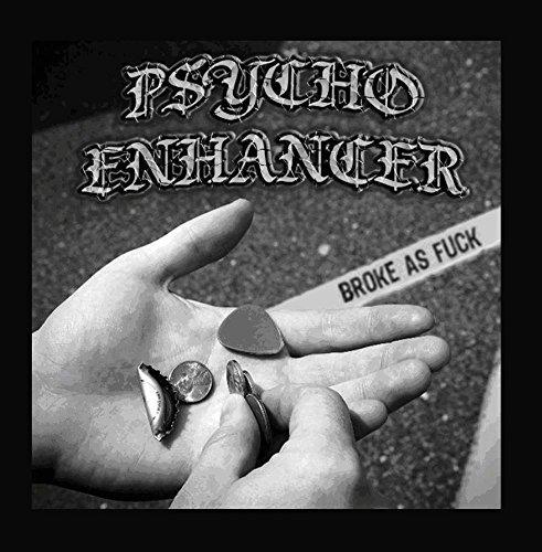 broke-as-fuck-by-psycho-enhancer