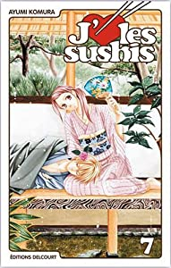 J'aime les sushis Edition simple Tome 7