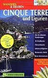 Wandern & Erleben, Cinque Terre und Ligurien - Michael Pröttel