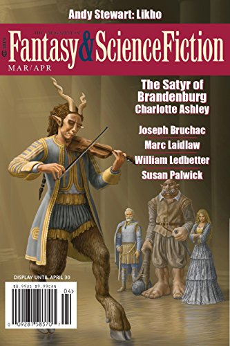 The Magazine of Fantasy & Science Fiction March/April 2018 (The Magazine of Fantasy & Science Fiction Book 134) (English Edition)