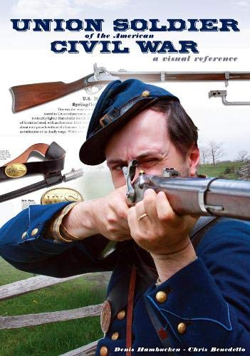 Union Soldier of the American Civil War [Idioma Inglés]