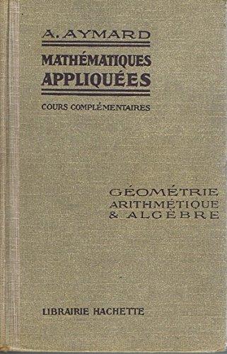 Mathématiques Appliquées / Cours élémentaires / Géométrie, Arithmétique et Algèbre