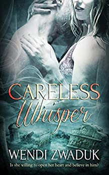 Careless Whisper by [Zwaduk, Wendi]
