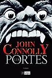 Les portes / John Connolly | Connolly, John (1968-....). Auteur