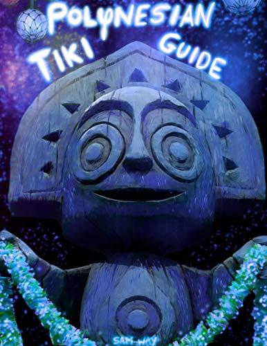 Polynesian Tiki Guide (English Edition)