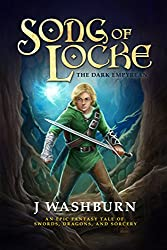 SONG OF LOCKE: An Epic Fantasy Tale of Swords, Dragons, and Sorcery (English Edition)
