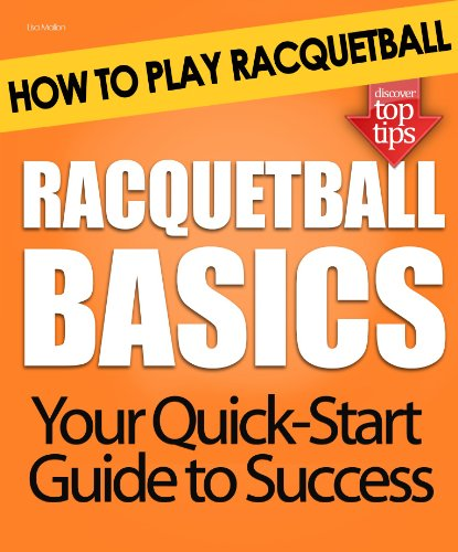 Racquetball Basics: How to Play Racquetball (English Edition)