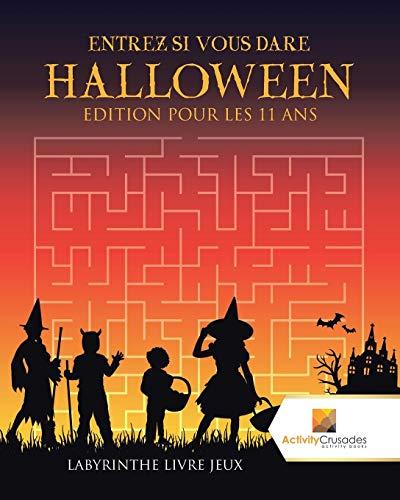 Halloween Edition Pour Les 11 Ans : Labyrinthe Livre Jeux ()