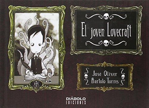 EL JOVEN LOVECRAFT 01 6ª EDICIÓN por TORRES BART OLIVER JOSEP
