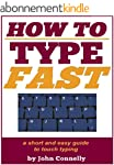 How to Type Fast: 300%+ Improved Typi...