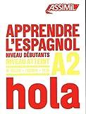 Apprendre l'espagnol : Niveau débutants-A2 (1CD audio MP3)