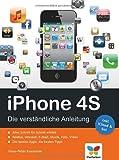iPhone 4S: Die verständliche Anleitung