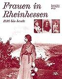 Frauen in Rheinhessen: 1816 bis heute