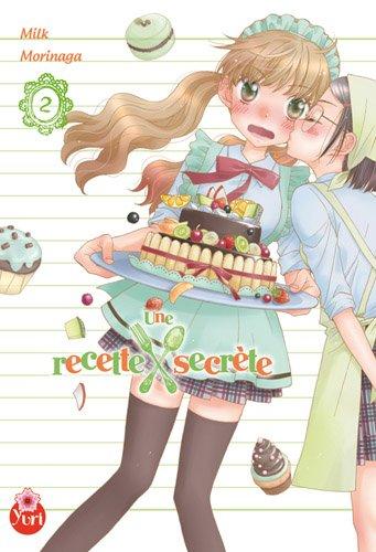 Recette secrete (une) Vol.2