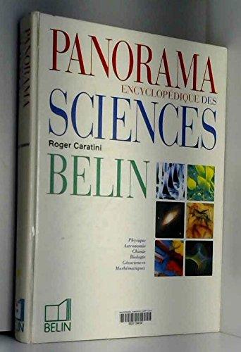 Panorama encyclopédique des sciences : Physique, astronomie, chimie, biologie, géosciences, mathématiques