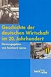 Geschichte der deutschen Wirtschaft im 20. Jahrhundert -