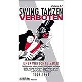 Swing Tanzen Verboten - Unerwünschte Musik, Vol.1