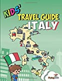 Kids' Travel Guide - Italy: The fun way to discover Italy - especially for kids: 6 [Lingua Inglese]