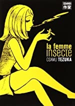Femme insecte (la) de TEZUKA Osamu