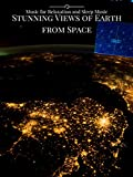 Stunning Views of Earth From Space Music for Relaxation and Sleep Music [OV]