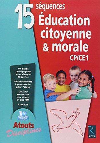 15 séquences éducation citoyenne & morale (+ DVD) par Elsa Bouteville