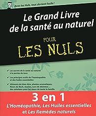 Le Grand Livre de la santé au naturel pour les Nuls par Elske Miles