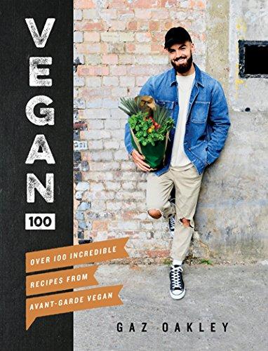 Vegan 100 (English Edition) por Gaz Oakley
