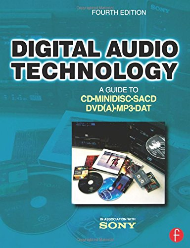 Digital Audio Technology: A Guide to CD, MiniDisc, SACD, DVD(A), MP3 and - Mp3 Amp