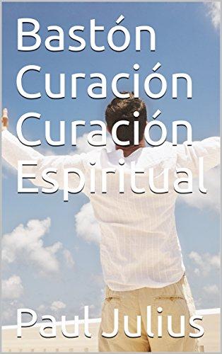 Bastón Curación  Curación Espiritual