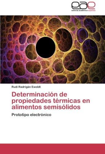 Determinacion de Propiedades Termicas En Alimentos Semisolidos por Radrigan Ewoldt Rudi