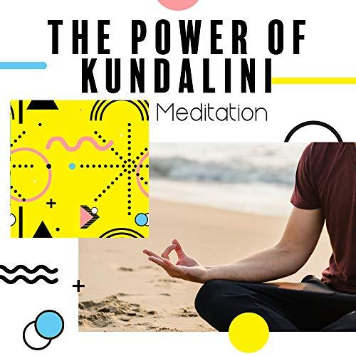 The Power of Kundalini Meditatio...