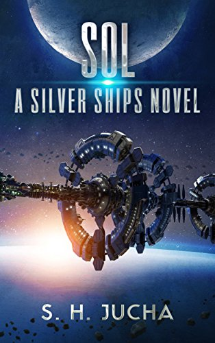 Sol (The Silver Ships Book 5) (English Edition)