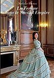 La Femme sous le Second Empire de Nathalie Harran (9 juillet 2011) Broché
