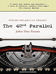 The 42nd Parallel (U.S.A.) by John Dos Passos (2010-08-31)