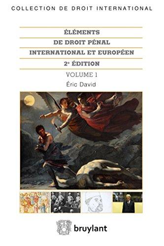 Éléments de droit pénal international et européen: 2 volumes