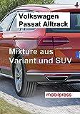 Volkswagen Passat Alltrack: Mixture aus Variant und SUV (Automodelle)